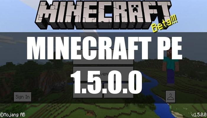Скачать Minecraft PE 1.5.0.0