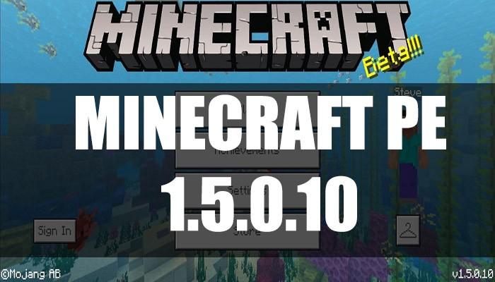 Скачать Minecraft PE 1.5.0.10