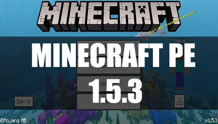 Скачать Minecraft PE 1.5.3