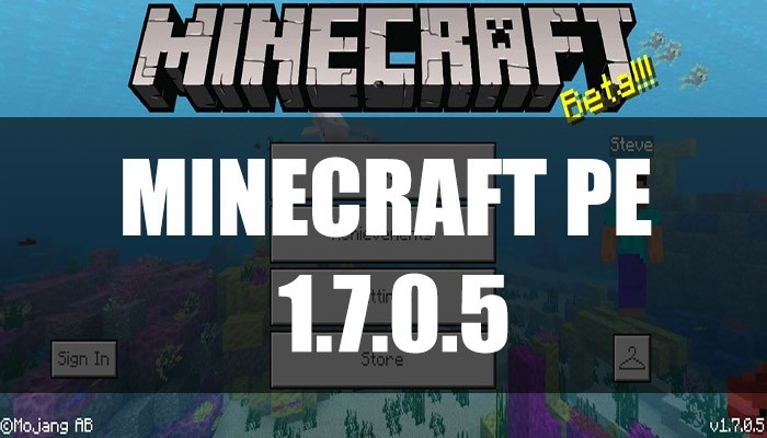 Скачать Minecraft PE 1.7.0.5