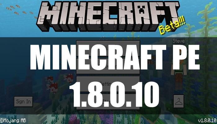 Скачать Minecraft PE 1.8.0.10