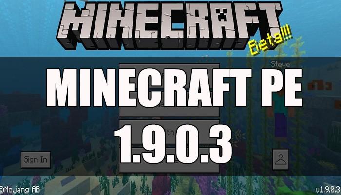Скачать Minecraft PE 1.9.0.3