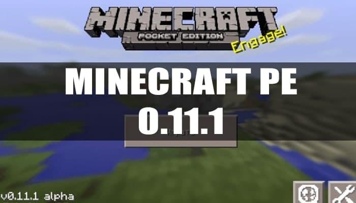 Скачать Minecraft PE 0.11.1
