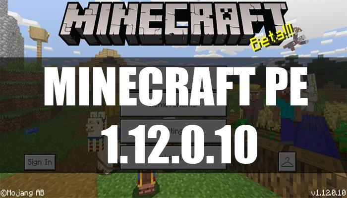 Скачать Minecraft PE 1.12.0.10