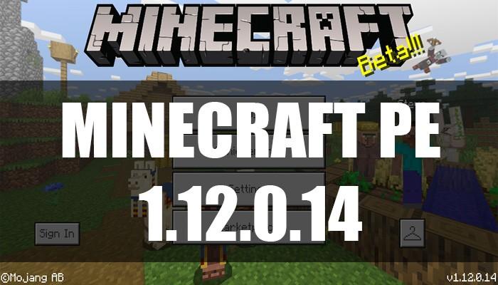 Скачать Minecraft PE 1.12.0.14