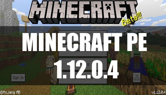 Скачать Minecraft PE 1.12.0.4