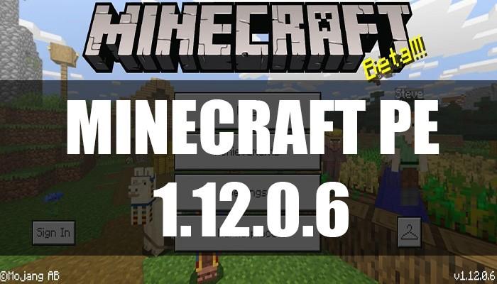 Скачать Minecraft PE 1.12.0.6